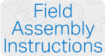 Field Assembly Instructions